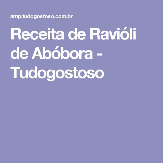 Receita de Ravióli de Abóbora - Tudogostoso