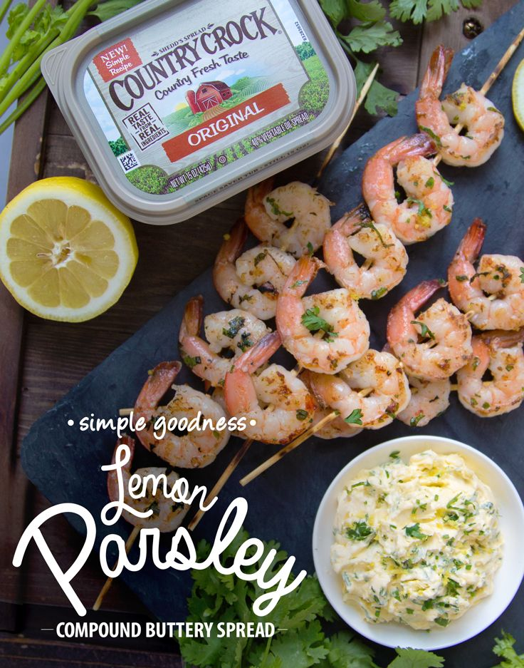 Dinner can be ready in 15 minutes when you grill up beautiful shrimp cooked with flavorful Lemon-Parsley compound buttery spread. Our new, simple Country Crock® recipe is made from real ingredients, and is great for grilling. Lightly coat peeled and deveined shrimp, and grill until cooked through. Add some veggies and you've got a wholesome meal. For spread: mix a 1/2 cup of spread with chopped parsley, grated lemon peel, lemon juice and minced garlic. Use on shrimp and veggies before…