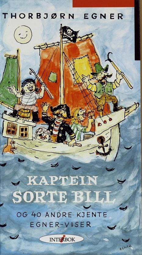 Kaptein Sorte Bill og 40 andre kjente Thorbjørn Egner Viser.