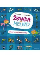 Stará, Ester, 1969-: Žvanda a Melivo :   Knihovna města Ostravy