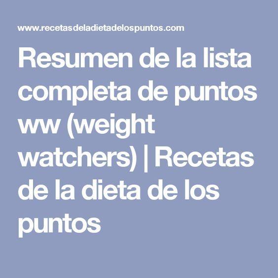 Resumen de la lista completa de puntos ww (weight watchers)   Recetas de la dieta de los puntos