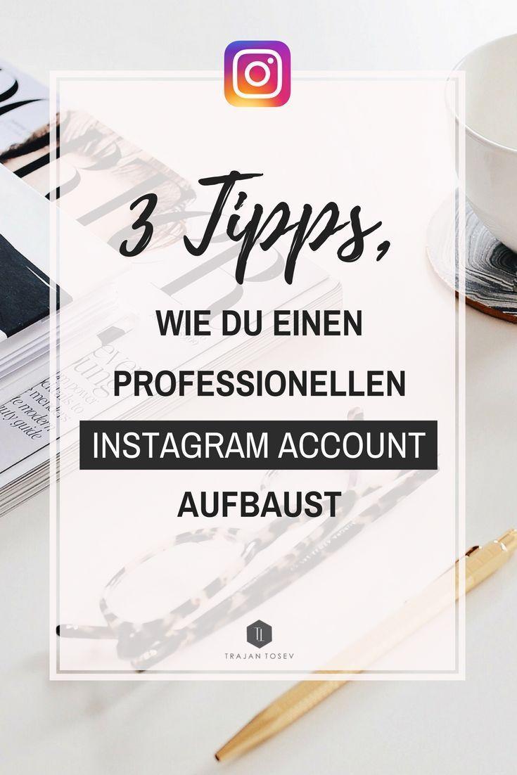Wie du einen professionellen Instagram-Account aufbaust