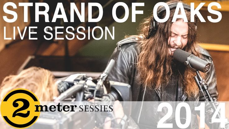 Strand of Oaks:  live session | 2 Meter Sessies | 2014