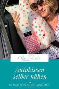 Heart stuff: car pillow sewing DIY, Freebook   – Selbst genäht
