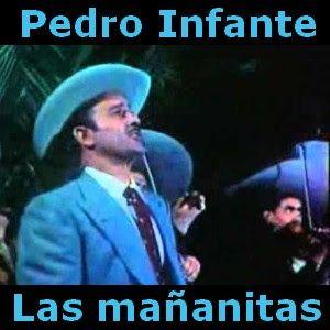 Acordes D Canciones: Pedro Infante - Las mañanitas