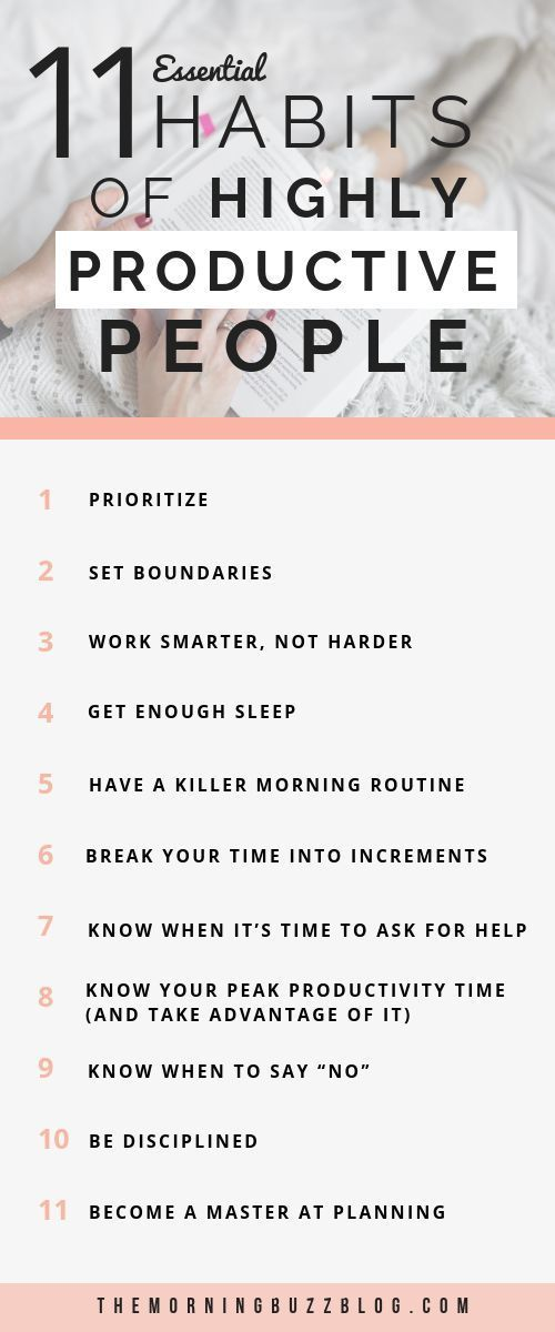 11 simple habits of highly productive people …