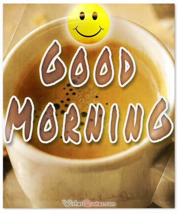 200 Sweet Good Morning Messages – Wishes Quotes