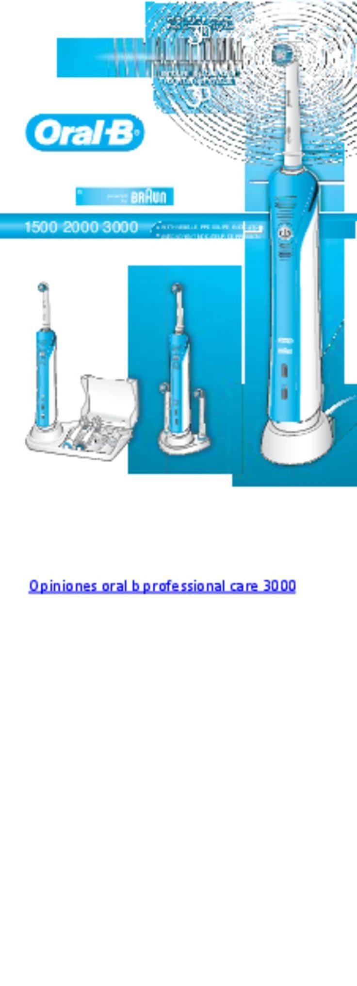 Instrucciones oral b professional care 3000 by Claudiu Narita via slideshare