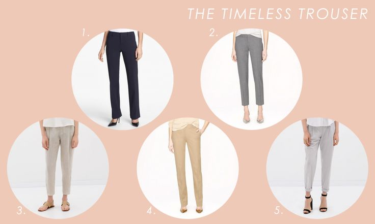 "5 Work Wardrobe Essentials For Women: ""The Timeless Trouser"""