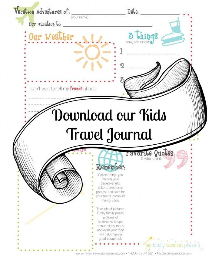 Sign up for our monthly travel tips and download our Kids Printable Travel Journal. A great way to record vacation memories for your scrapbook or just print a few pages and create your own book.