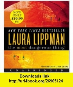 10 best torrent ebooks images on pinterest pdf tutorials and at the most dangerous thing low price cd 9780062119254 laura lippman linda emond fandeluxe Choice Image