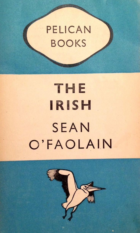 The Irish - by Sean o'faolain Vintage pelican penguin 1947