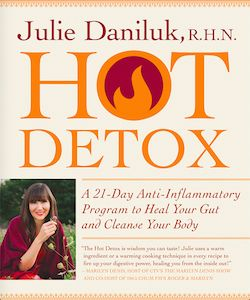 Hot Detox (Canada) by Julie Daniluk RHN
