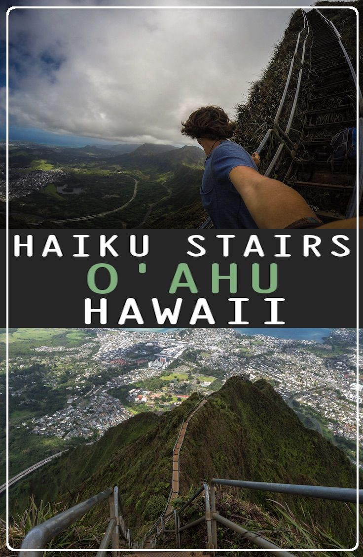 Guide: Haiku Stairs – Stairway to Heaven, Hawaii