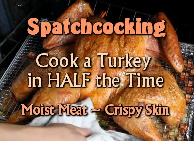 Spatchcocking A Turkey To Cook In Half The Time