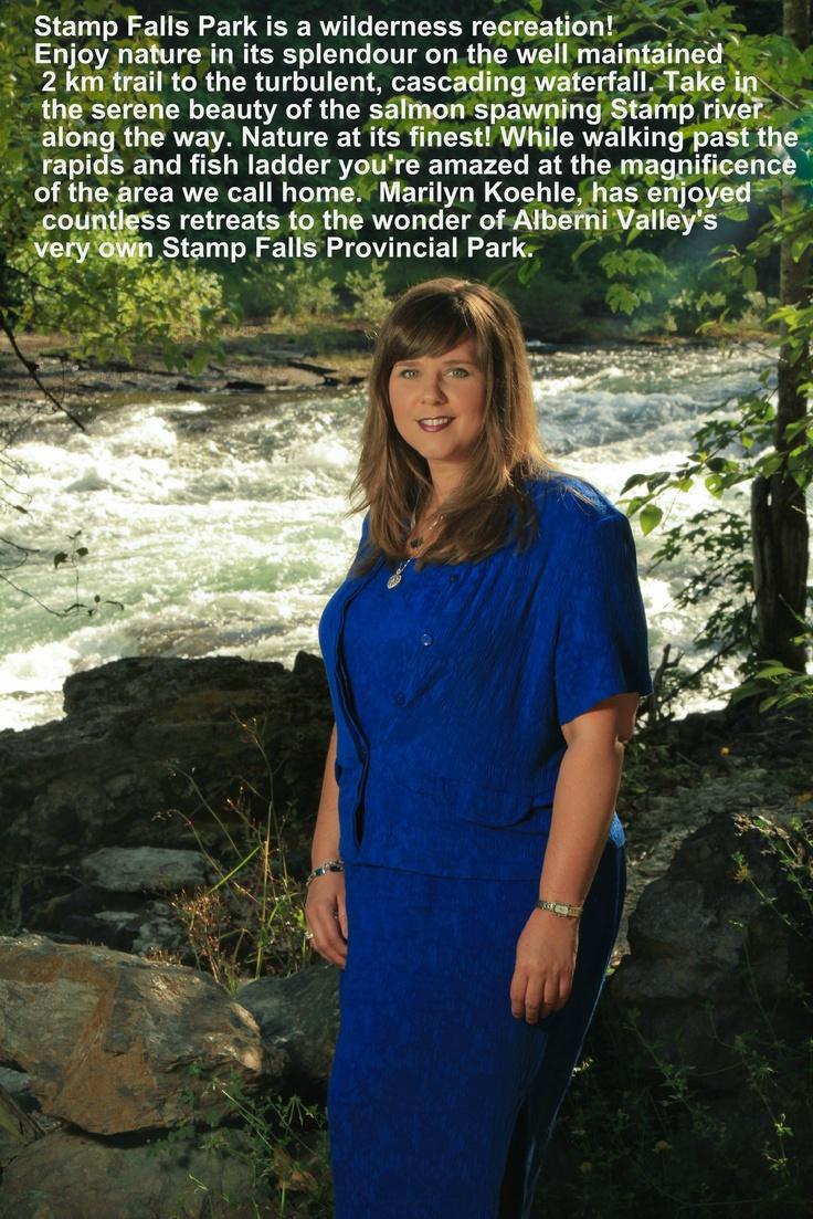 Marilyn Koehle...enjoying Stamp Falls Provincial Park.