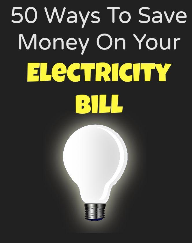 50 ways to save money on your power bill.   #Saving #Savemoney #electricity