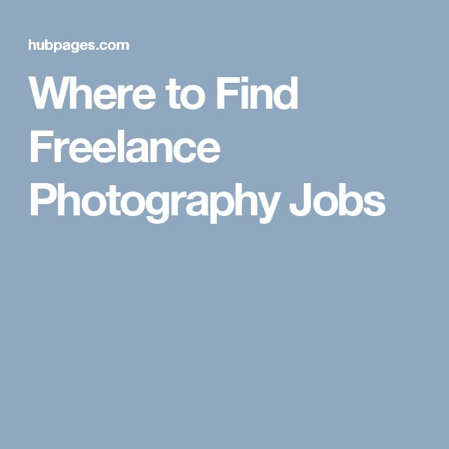 Where to Find Freelance Photography Jobs