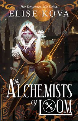 Book-o-Craze: REVIEW: The Alchemists Of Loom by Elise Kova