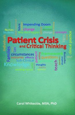 what is meant by critical thinking in nursing Critical thinking in nursing: introduction  purposes of critical thinking in medical care is to  principle of fairness meant that the benefits to the patients .