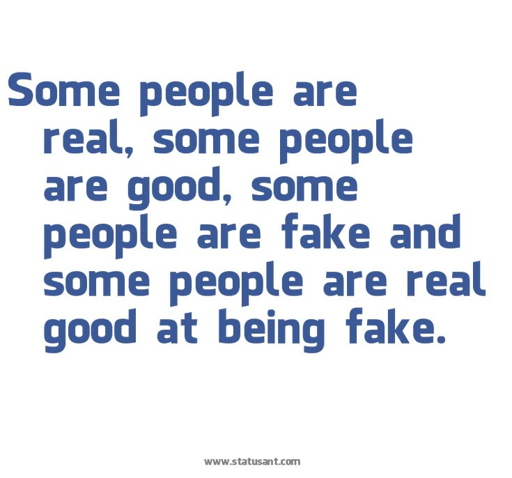 Quotes About Fake Ass People: Perfect Quote!! SOME People ARE Good..do U Really Think U