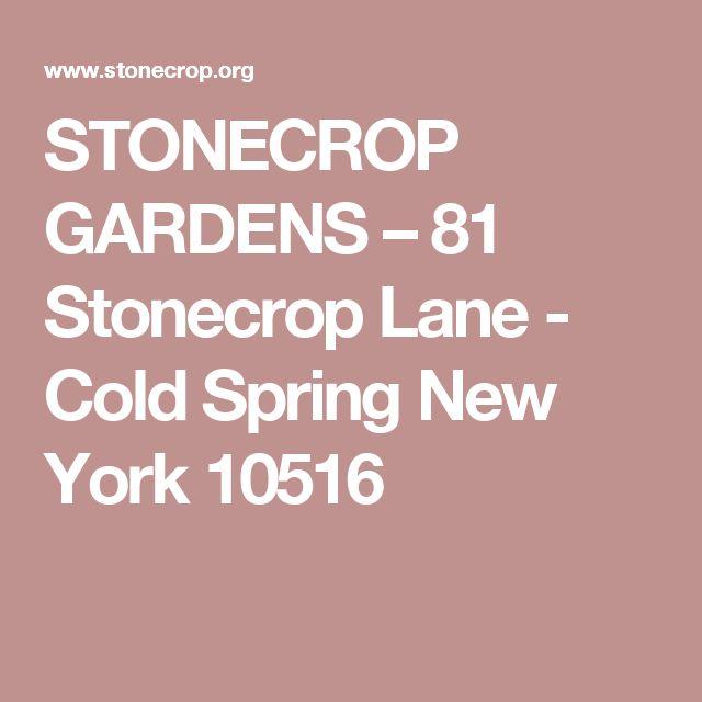 STONECROP GARDENS – 81 Stonecrop Lane - Cold Spring New York 10516