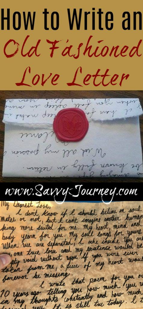 How To Write An Old Fashioned Love Letter Old Fashioned Love