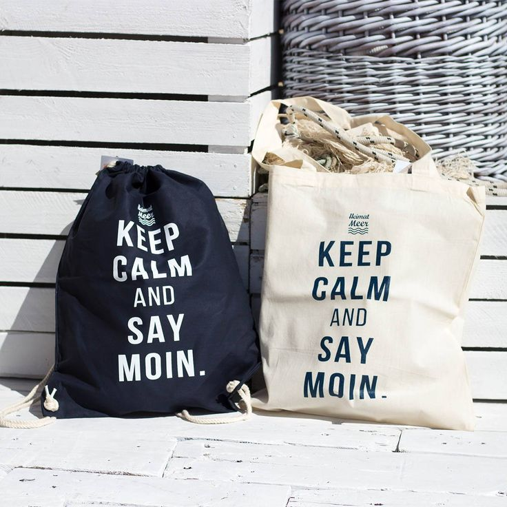 Keep Calm And Say Moin Beutel für Moin-Sager & Nordlichter >>
