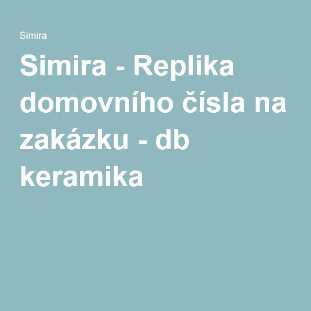 Simira - Replika domovního čísla na zakázku - db keramika