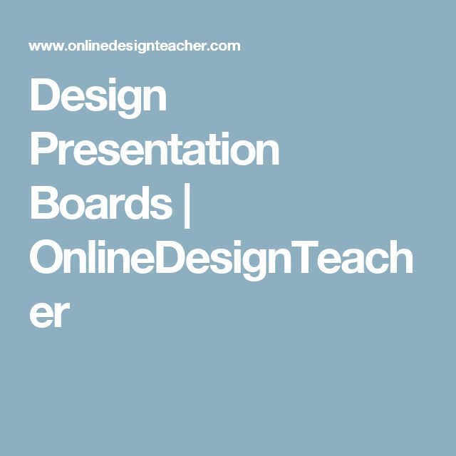 Design Presentation Boards | OnlineDesignTeacher