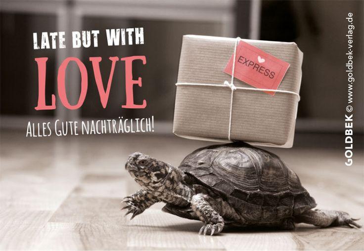 Postkarten - Humor. Besser spät, als nie ...
