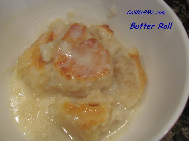 Call Me PMc: Old Fashioned Sweet Butter Roll- sounds weird, but I might have to try it