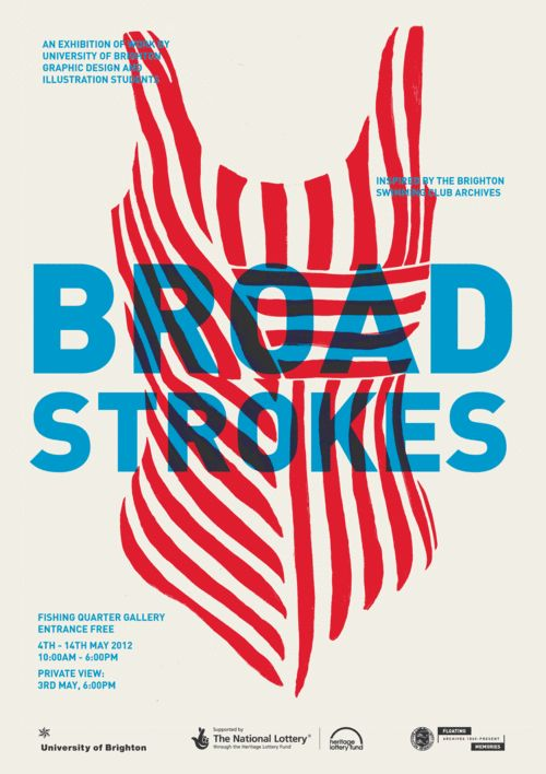 Jamie Rickett, #jamierickett, Broad Strokes - Posters ______ Final poster design in digital format. The actual posters were done A2 size in a two colour (the logos were blue as well) screen print in a run of 100.