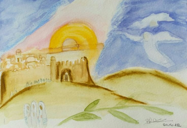 """Psalm 122 "" watercolor and pastels by Barbara Reale #spiritualartwork #psalms #oldtestament #jerusalem"