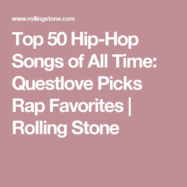 Top 50 Hip-Hop Songs of All Time: Questlove Picks Rap Favorites | Rolling Stone