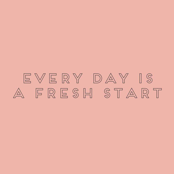 A fresh start.: Fresh Start Quotes, Start Fresh, New Start, Happy, Truth, Freshstart, Inspirational Quotes, Morning