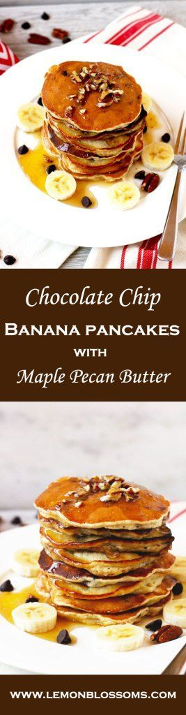 Light, fluffy, delicious, and decadent. These Chocolate Chip Banana Pancakes with Maple Pecan Butter are the best way to start your day! #banana #chocolatechip #pancakes #breakfast #brunch #maplebutter #pecans