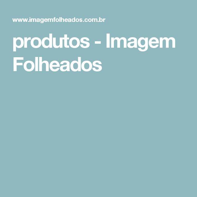 produtos - Imagem Folheados