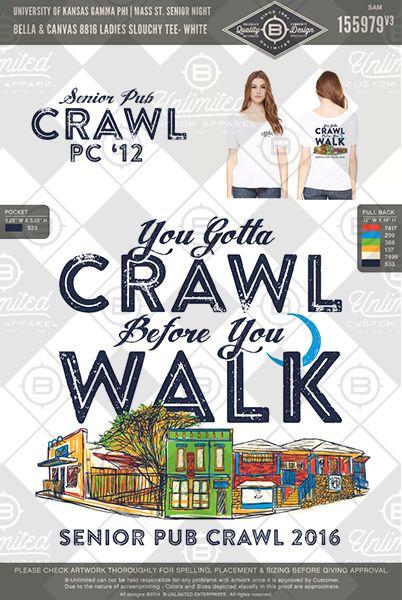 Senior pub crawl! University of Kansas. #BUonYOU #greek #greektshirts #greekshirts #sorority  #GammaPhi #GammaPhiBeta #functions #mixers #PRshirts #springbreak #pubcrawl