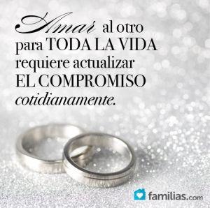 Mantener el compromiso matrimonial vigente es parte esencial del amor eterno.