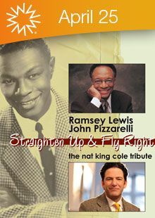 Straighten Up & Fly Right featuring Ramsey Lewis and John Pizzarelli - Walton Arts Center