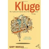 Kluge: The Haphazard Construction of the Human Mind (Hardcover)By Gary F. Marcus