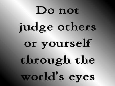 Do not judge by appearances, but judge with right judgment. John 7:24 ESV