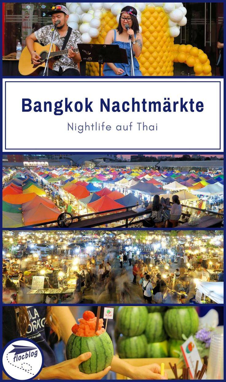 Mehr als 40 Nachtmärkte gibt es in der Hauptstadt von Thailand. Sie sind teilweise sehr unterschiedlich von traditionell bis hipster, von touristisch bis Geheimtipp. Meine 5 Favoriten findest du hier. #Thailand #Bangkok #Backpacking #Rucksackreise #Weltreise #Asien #Reisetipps #Markt #Nachtmarkt #Nightlife #Vergleich #Streetfood