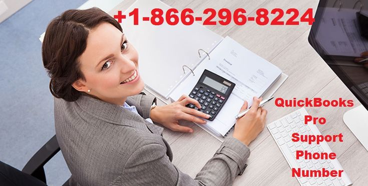 QuickBooks Pro Support Phone Number +1-866-296-8224 here to solving your all kind of #Issues in QuickBooks. Our expert will help you when you not maintaining real-time reports and dashboards of your business, and other like this. We will also available 24*7 customer #service Support QuickBooks. Our QuickBooks #Pro #Customer #Support #Number is #USA and #Canada Based.