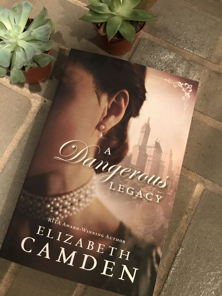 Here is a great historical fiction - my favorite genre!  A Dangerous Legacy by Elizabeth Camden - this one is on my to read list and thank you for the free copy from Bethany House!