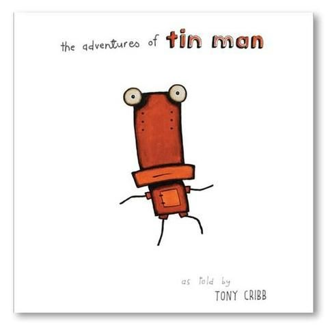 BOOK - The Adventures of Tin Man by Tony Cribb