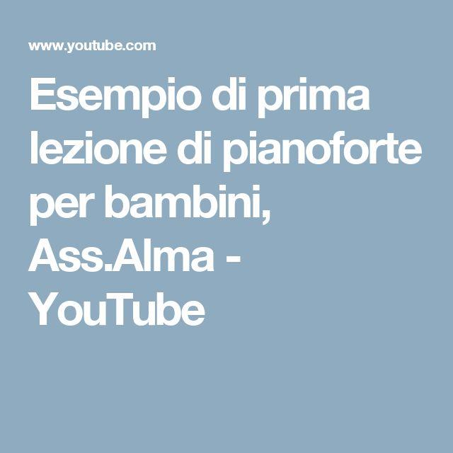 Esempio di prima lezione di pianoforte per bambini, Ass.Alma - YouTube