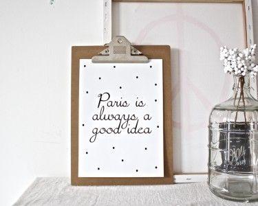 Wie houdt er nu niet van Parijs? Simpele poster met mooie tekst.