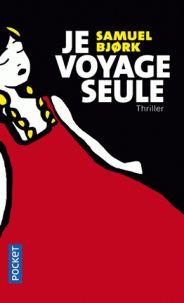 Samuel Bjork - Je voyage seule http://catalogue-bu.univ-lemans.fr/flora/jsp/index_view_direct_anonymous.jsp?PPN=196652065
